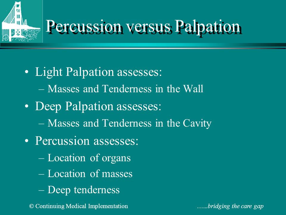 Percussion versus Palpation