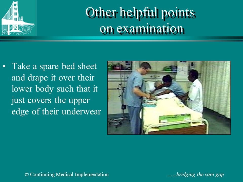 Other helpful points on examination