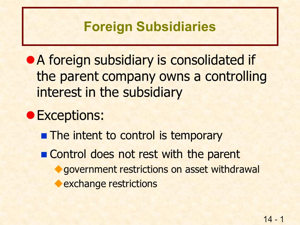 controlling of foreign subsidiaries from a Foreign subsidiaries as a channel of international technology diffusion  but after controlling for the superior access to the international technology market.