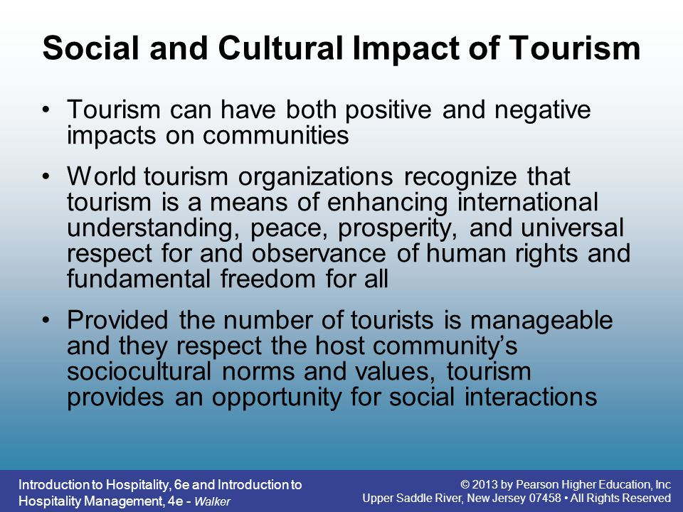 effects of tourism There are many positive and negative effects on tourism i own my own travel agency and i've had plenty of experience with these issues sometimes, you really need to know the answers to your question is order to be successful in tourism.