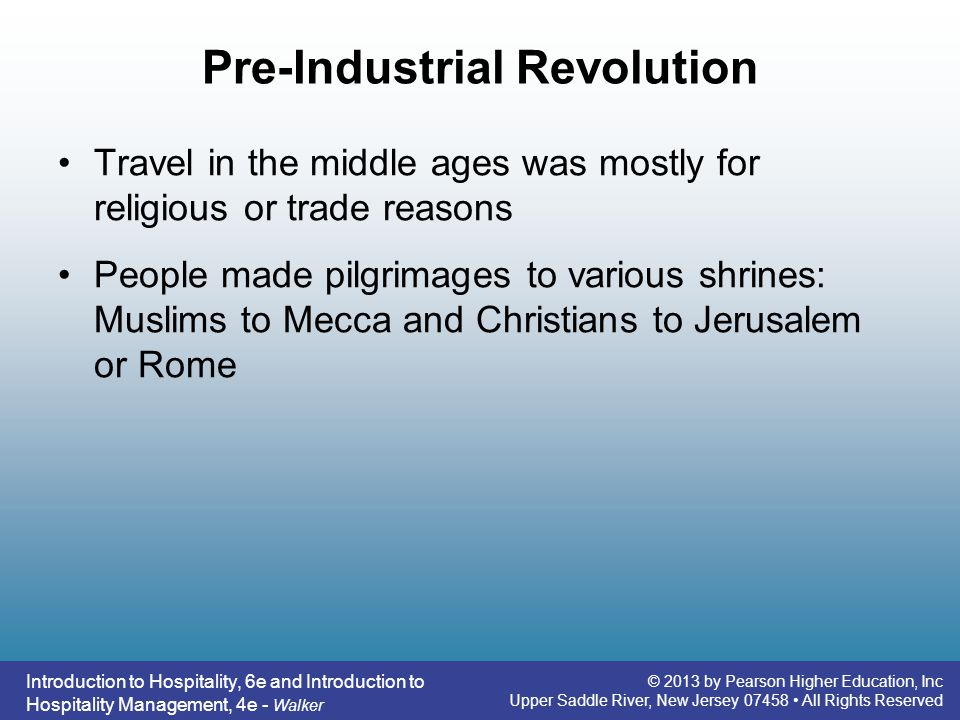 pre industrial revolution of tourism Pre-industrial society refers to social attributes and forms of political and cultural organization that were prevalent before the advent of the industrial revolution, which occurred from 1750 to 1850 pre-industrial is a time before there were machines and tools to help perform tasks en masse.