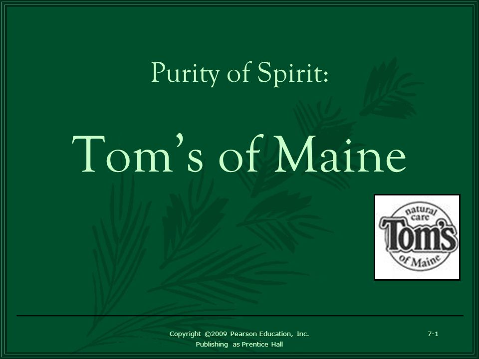 purity of spirit tom s of maine case study Boston's source for the latest breaking news, sports scores, traffic updates, weather, culture, events and more  maine  rhode island  here's the latest behind-the-scenes video from tom brady.