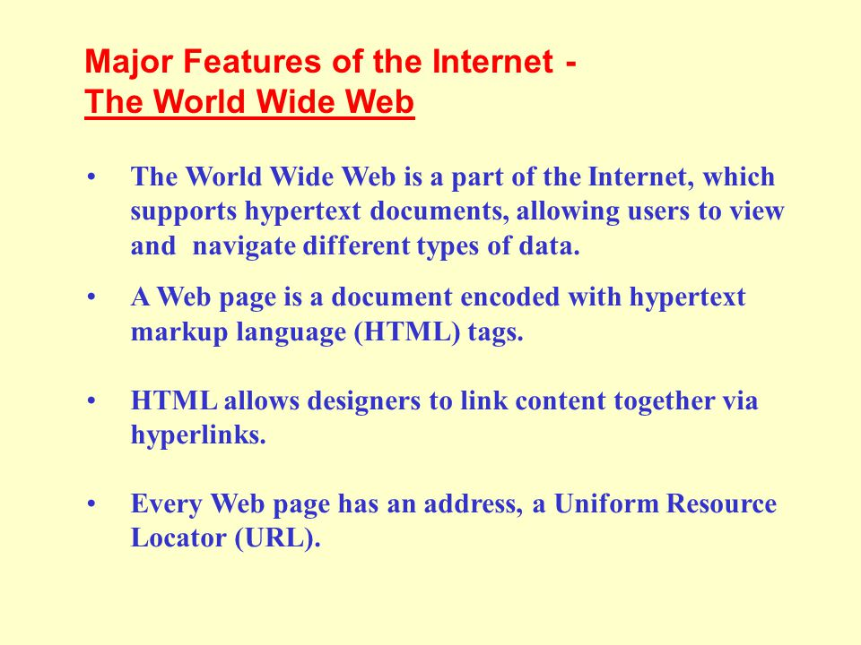 Major Features of the Internet - The World Wide Web
