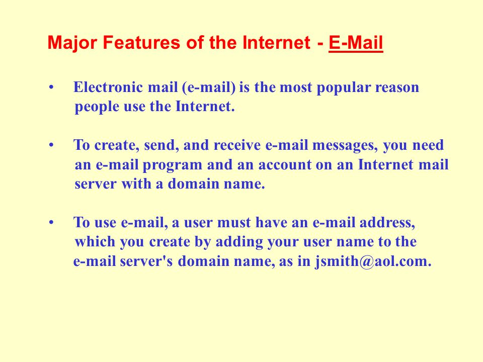 Major Features of the Internet - E-Mail