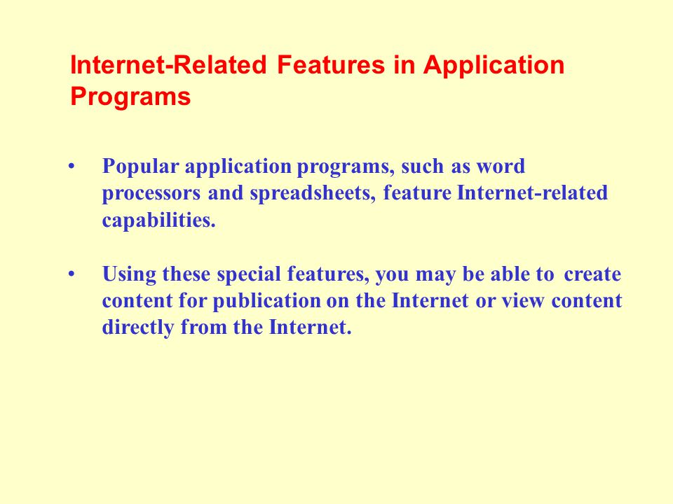 Internet-Related Features in Application Programs
