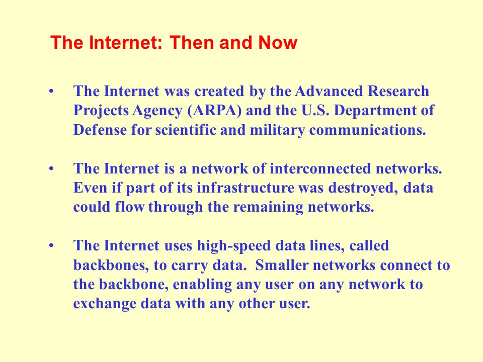 The Internet: Then and Now