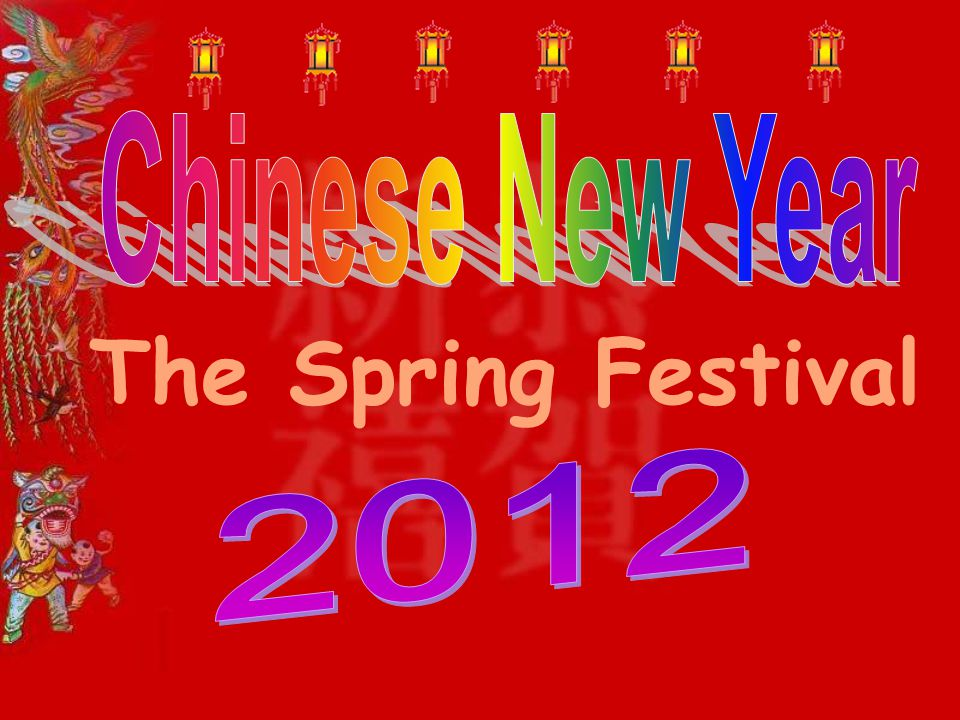 1 chinese new year the spring festival 2012 - Chinese New Year 2012