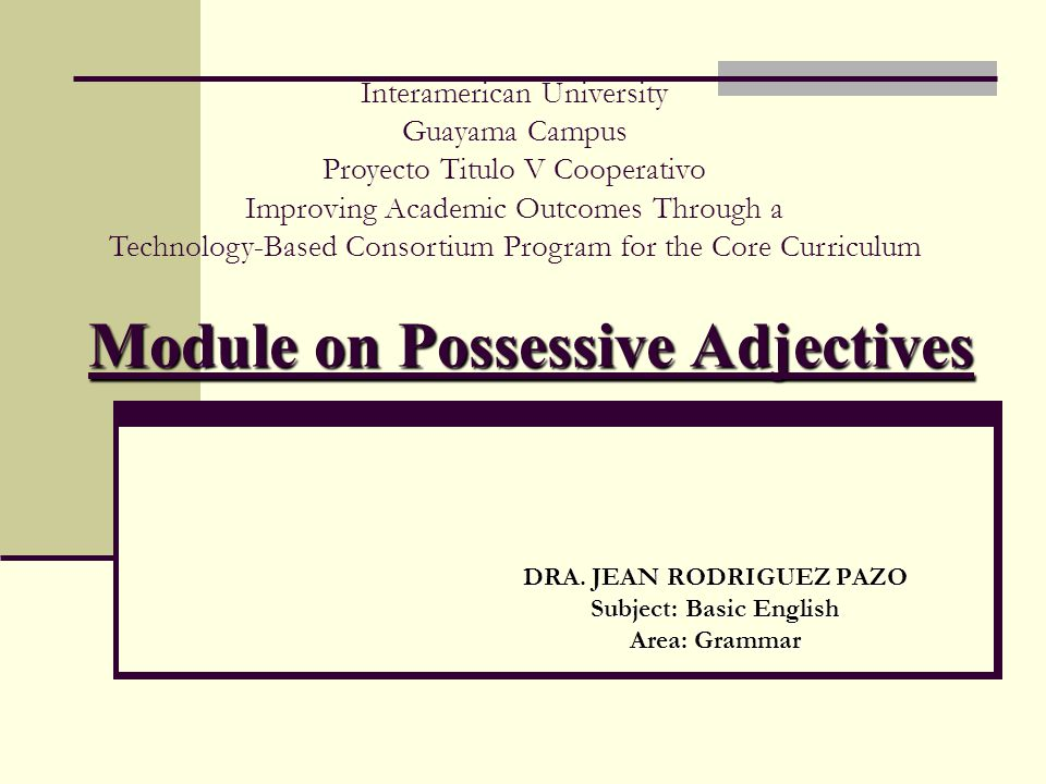 Module On Possessive Adjectives Ppt Video Online Download. Module On Possessive Adjectives. Worksheet. Using Descriptive Adjectives Worksheet Module 9 At Mspartners.co