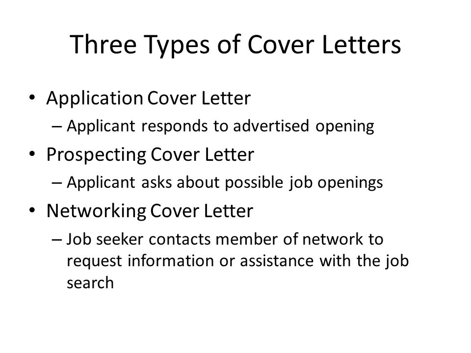Three Types of Cover Letters