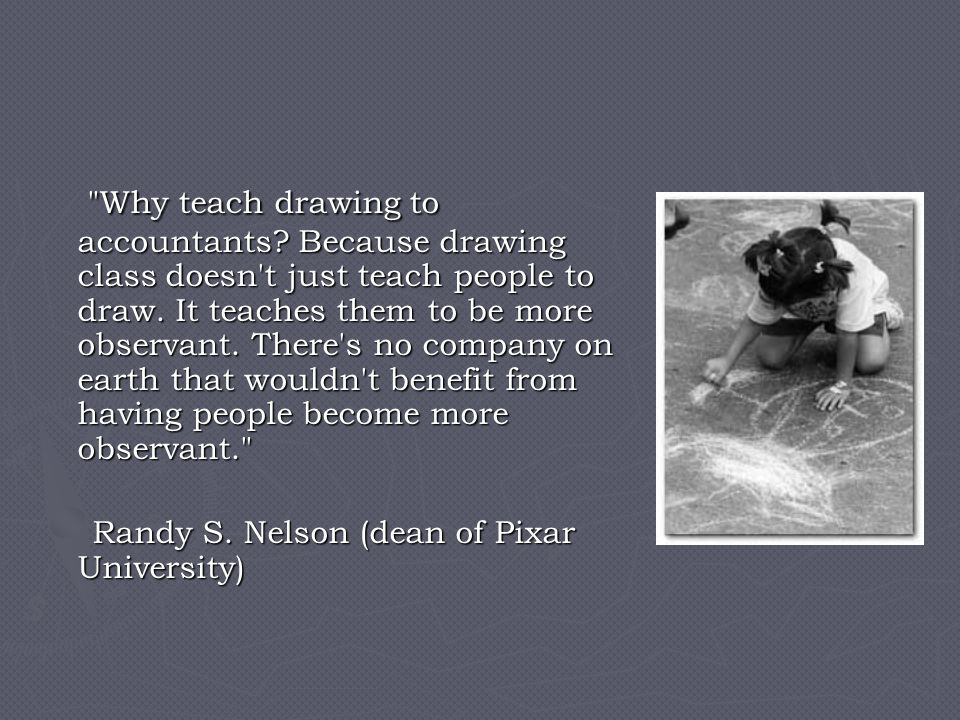 Why teach drawing to accountants