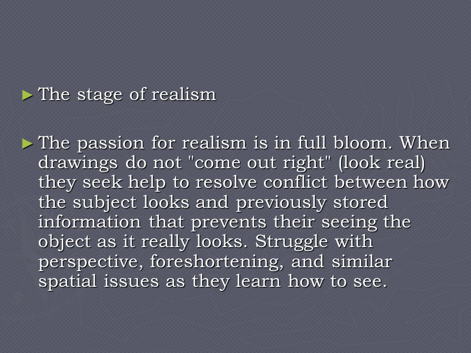 The stage of realism