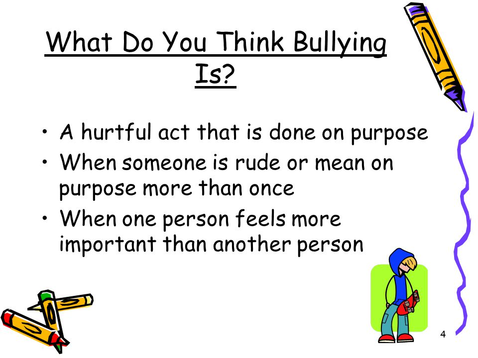 What Do You Think Bullying Is