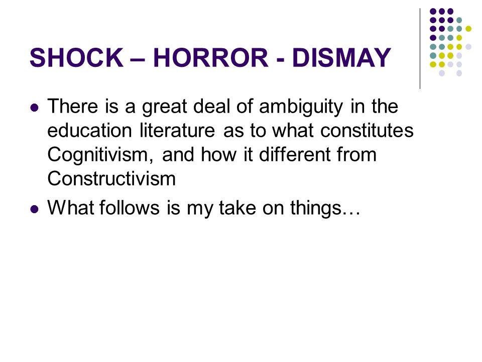 SHOCK – HORROR - DISMAY