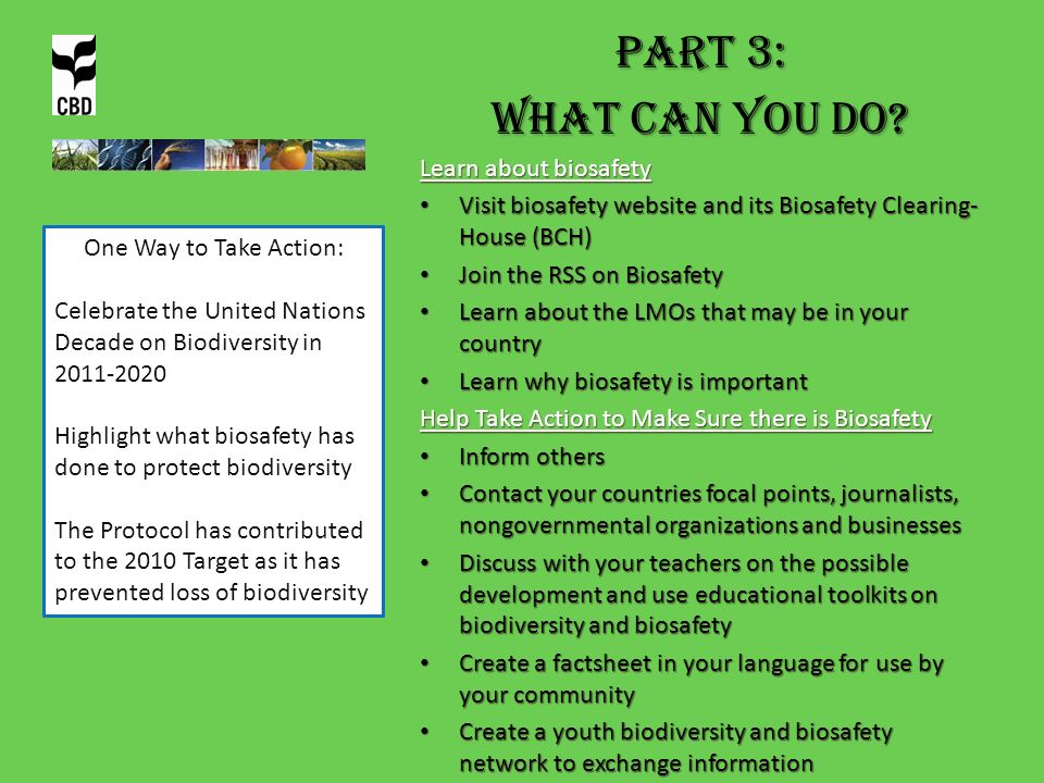 PART 3: What can you do Learn about biosafety