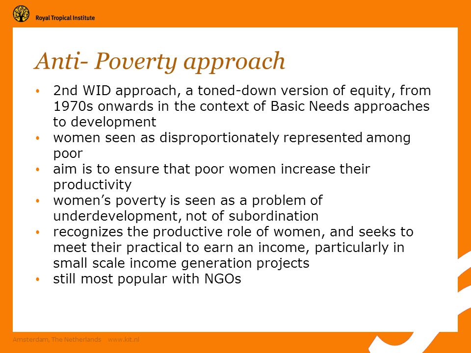 Anti- Poverty approach