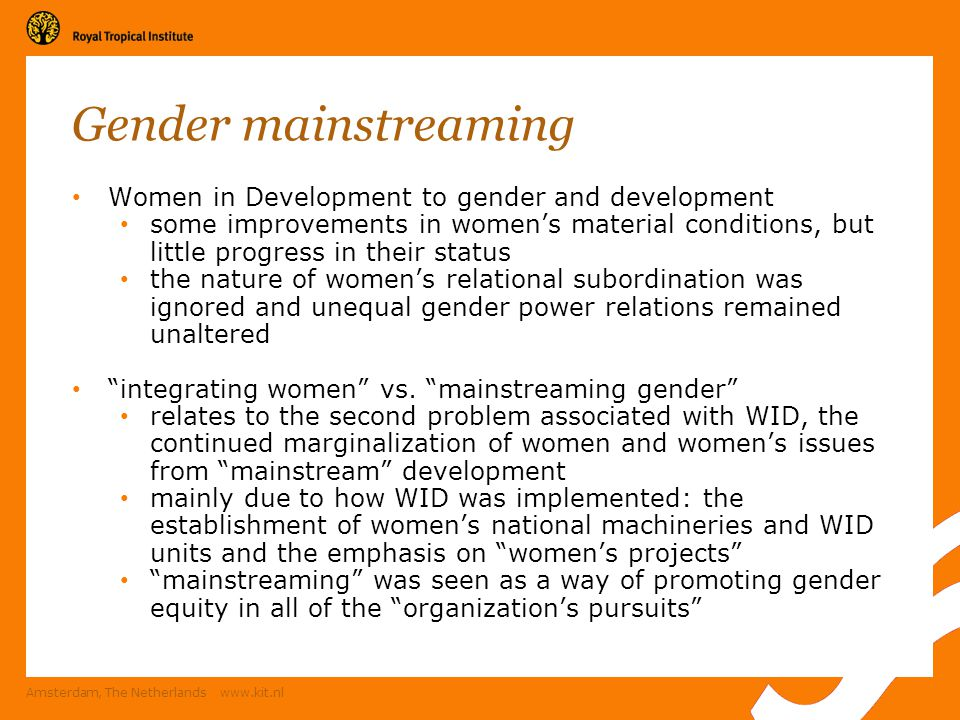 Gender mainstreaming Women in Development to gender and development
