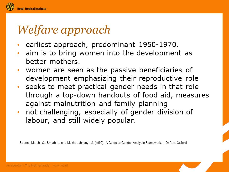 Welfare approach earliest approach, predominant