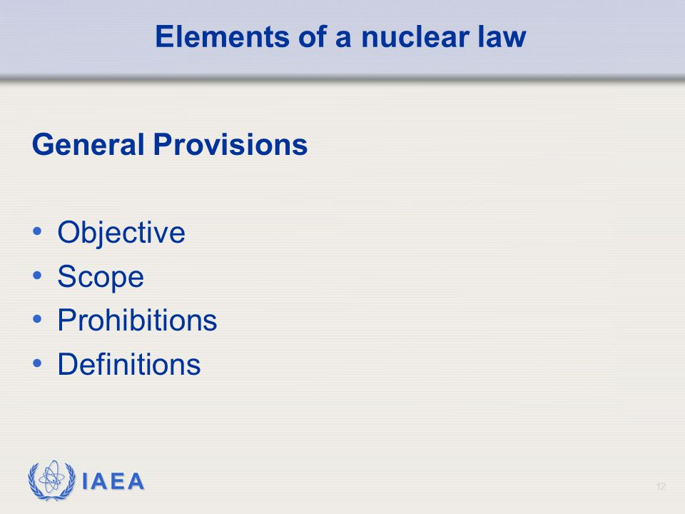 Elements of a nuclear law