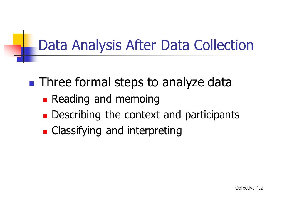 Data Analysis After Data Collection