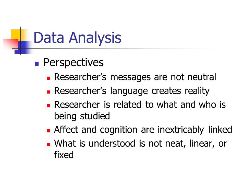 Data Analysis Perspectives Researcher's messages are not neutral