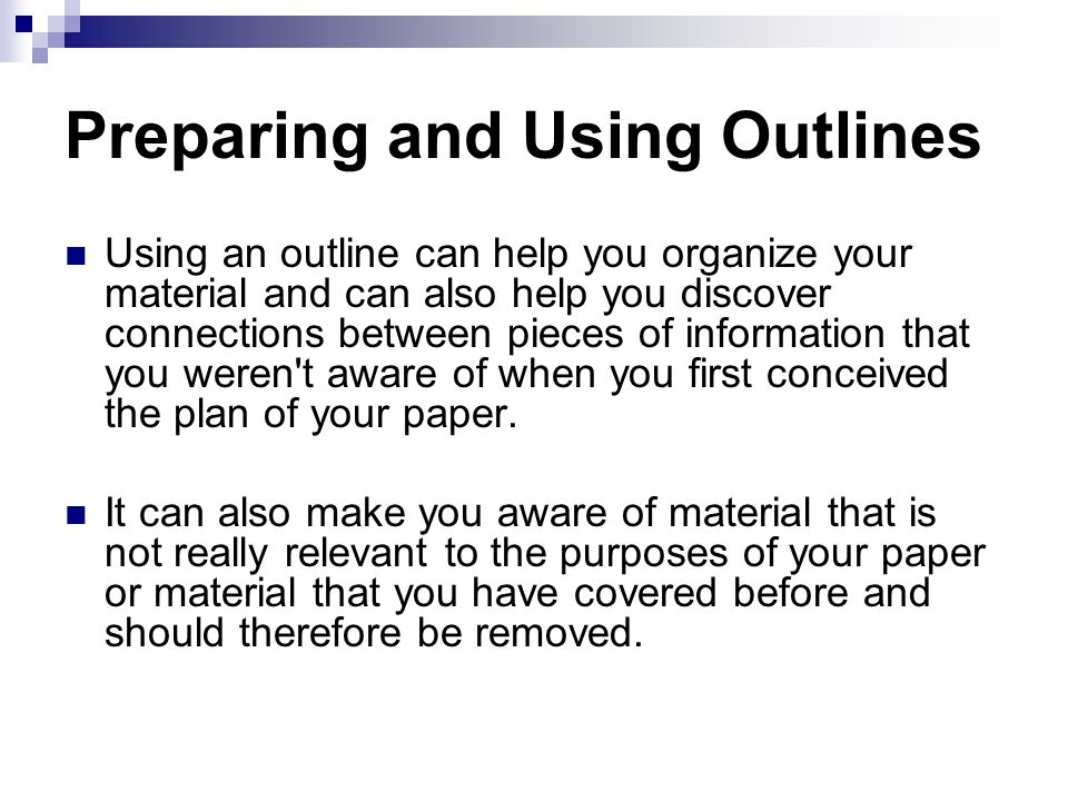 preparing and using outlines to organize your materials We have designed a syllabus template with selected elements of an effective  syllabus,  it helps the instructor prepare and organize the course  your outline  will be detailed, listing the specific reading assignment for each day of class  if  students will need additional materials such as a calculator, safety equipment, or  art.