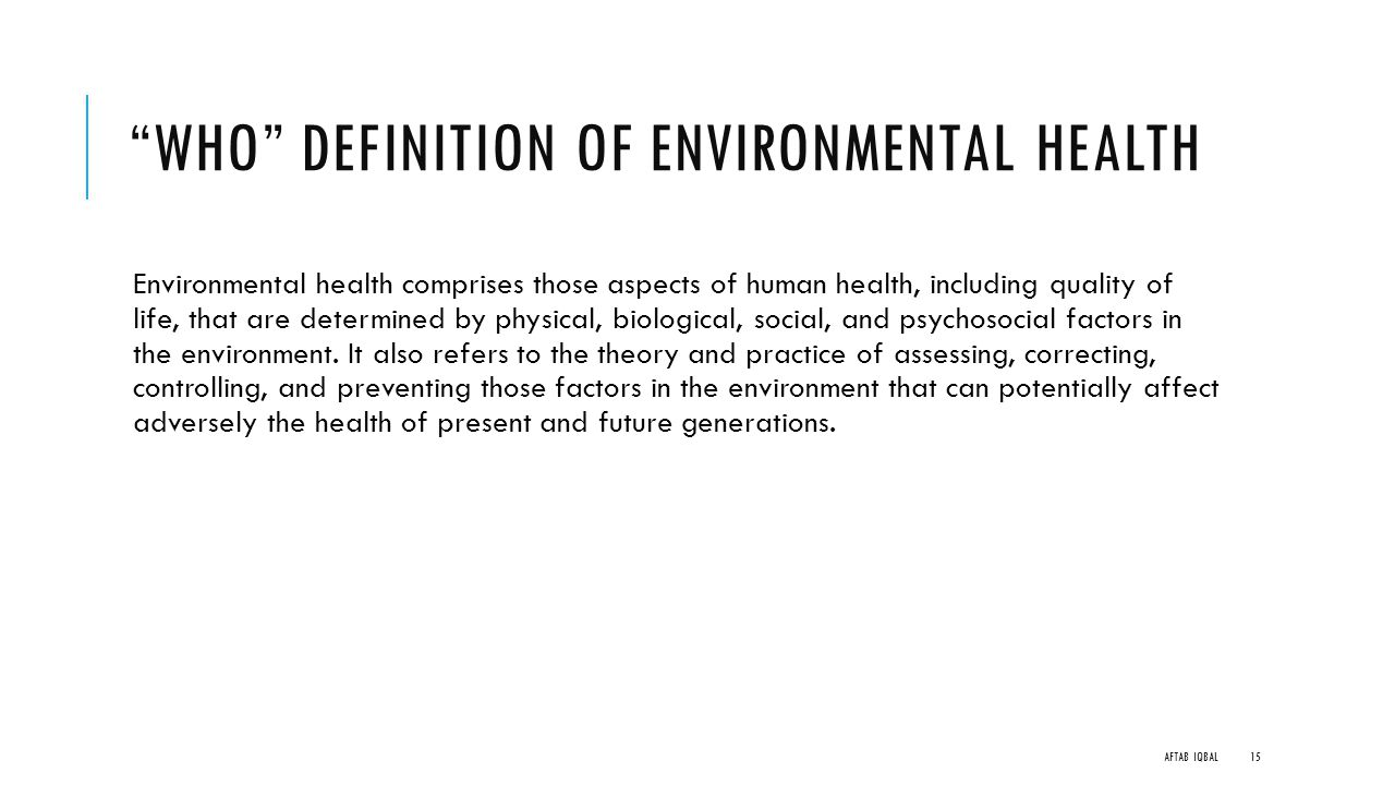 defining environmental health and give a Definition health education has been defined in many ways by different most people use the term health education and health promotion interchangeably however, health promotion is defined as a combination of educational and environmental supports for actions and conditions of living.