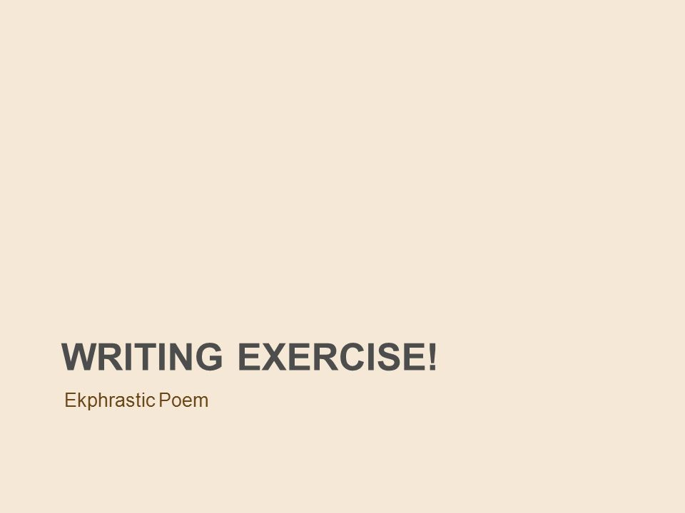 """poetry writing exercises Poetry wordgames: activities for creative thinking and writing the term poetry """"wordgames"""" applies to these activities as it is suggested that teachers present them as team-created poetry writing or as team-created, competitive writing this implies a sense of """"fun"""", which is in fact how students experience them the 50 writing."""