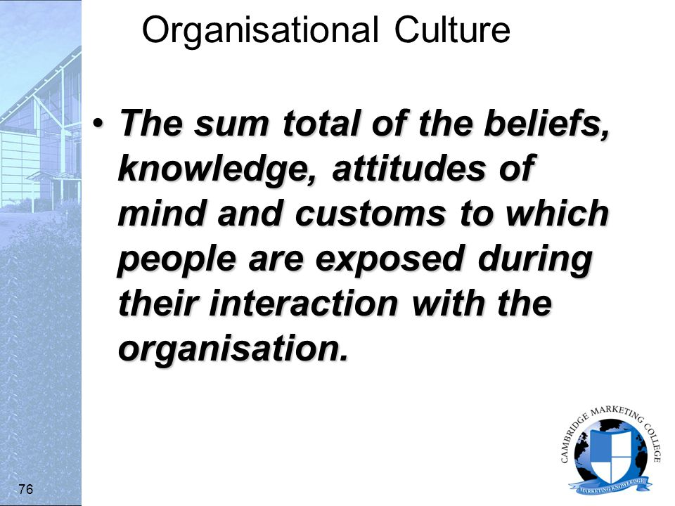 organisational culture and ways of managing In what ways can organizational culture increase organizational effectiveness why is it important to obtain the right fit between organizational structure and culture.