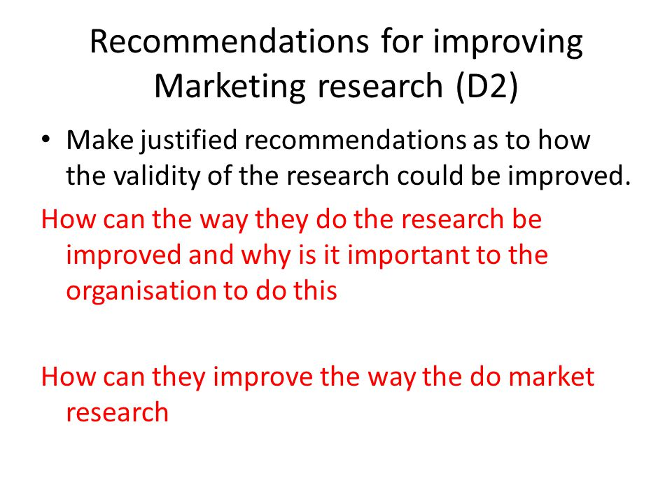 improving validity of market research Why is validity important and how can we improve it  however i would like to contribute to your section on improving external validity.