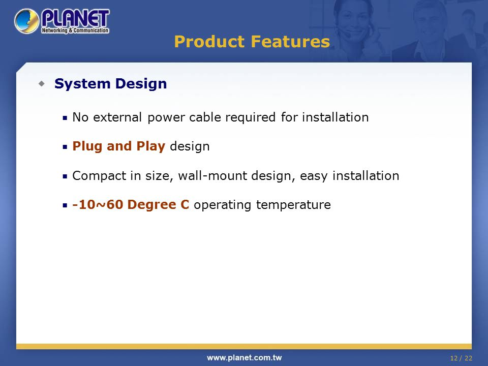 Product Features ◆ System Design