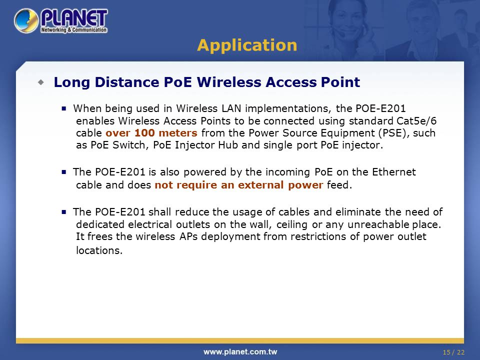 Application ◆ Long Distance PoE Wireless Access Point
