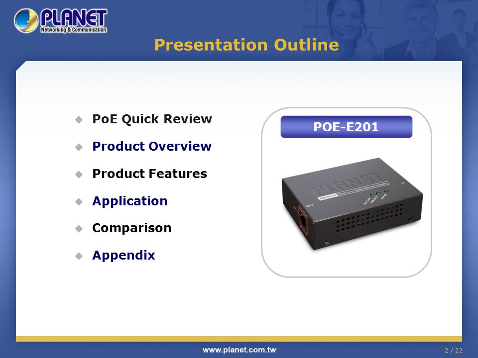 Presentation Outline PoE Quick Review Product Overview