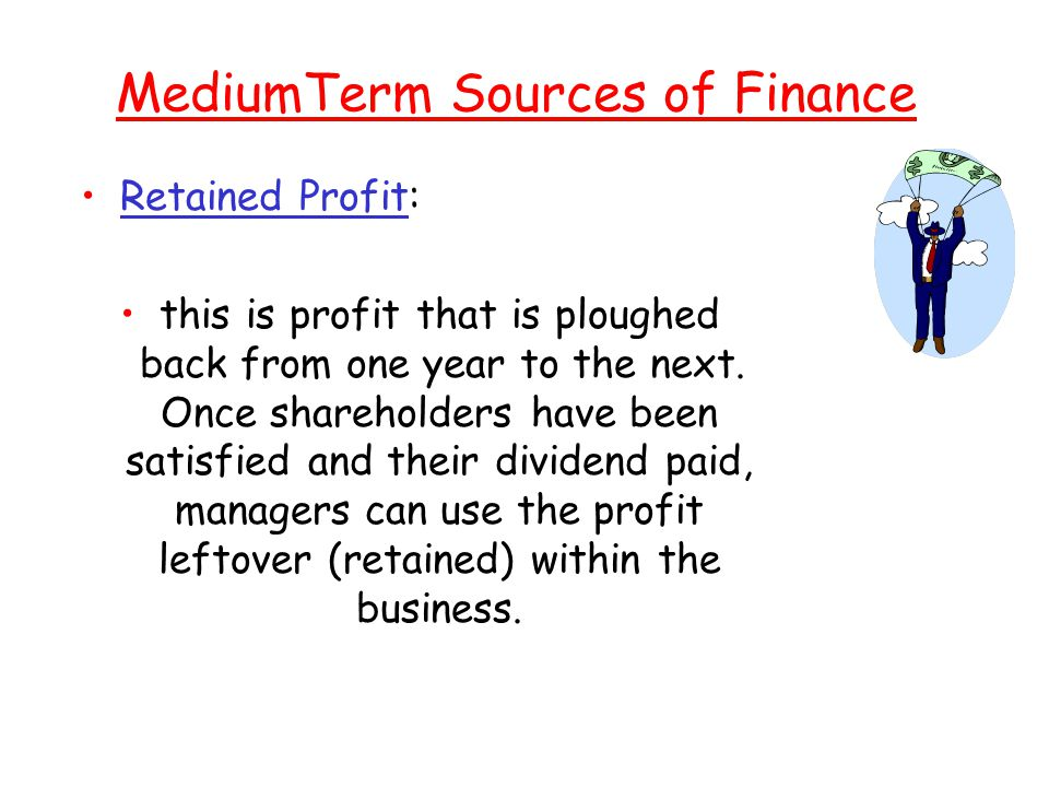 MediumTerm Sources of Finance