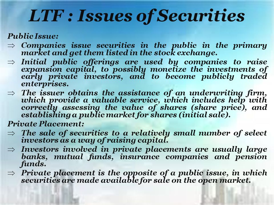 LTF : Issues of Securities