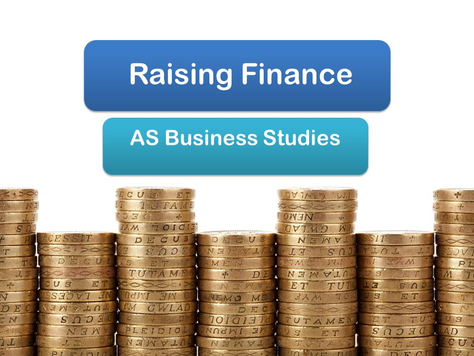 raising finance Raising finance helping you find funding every technology and high growth company needs finance – whether because it is starting up or looking to develop and grow.
