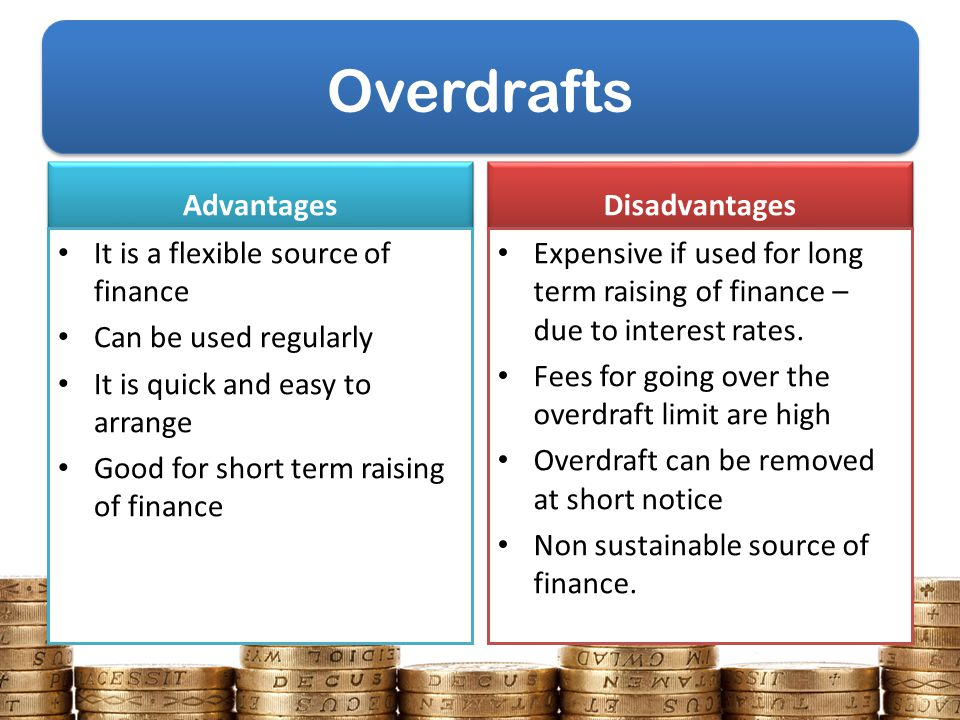 advantages and disadvantages of long term sources of finance The term debt tends to have negative implications, but startup companies   banks are the most popular source of debt financing, but debt can also be   drawbacks to debt financing  even a thriving business can find itself cash- short when its money is tied up in equipment or if customers aren't paying.