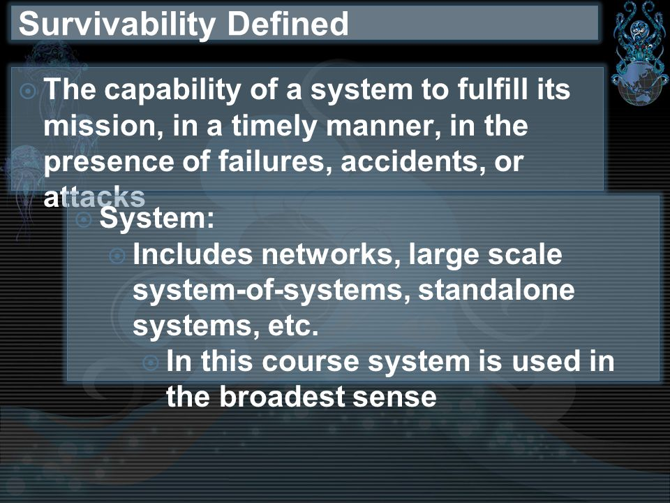 Survivability Defined