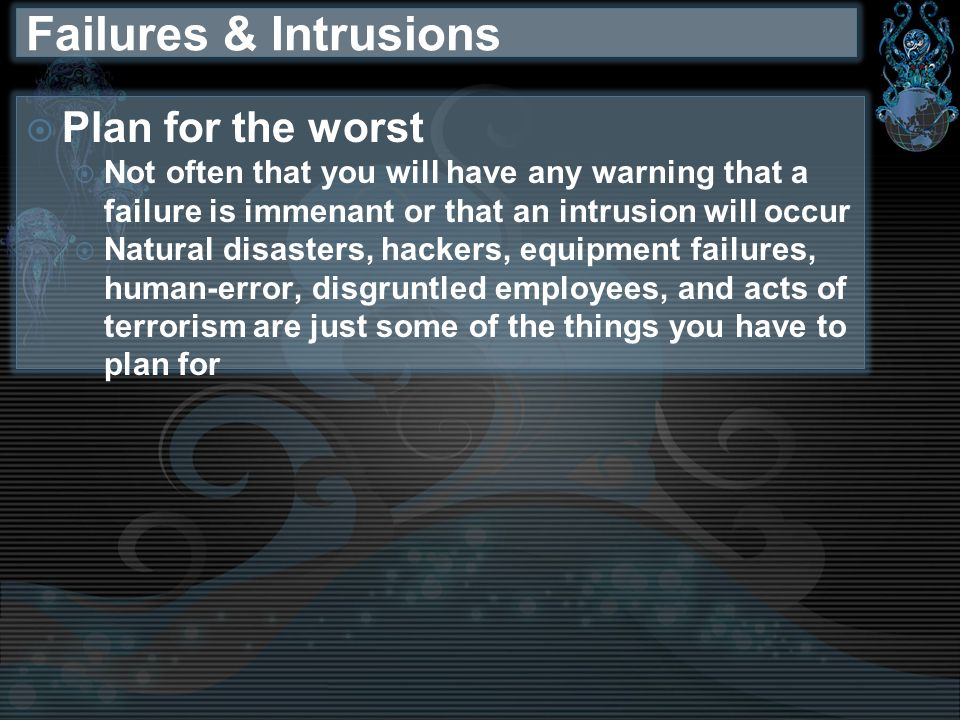 Failures & Intrusions Plan for the worst