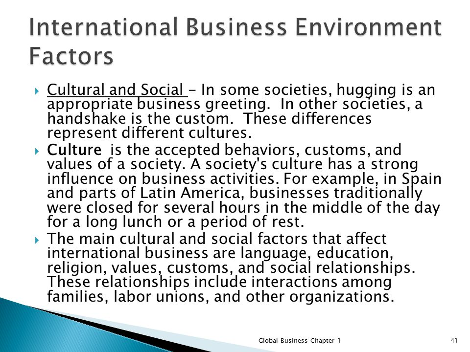 Cultural and Political Forces Influence International Marketing Activity.