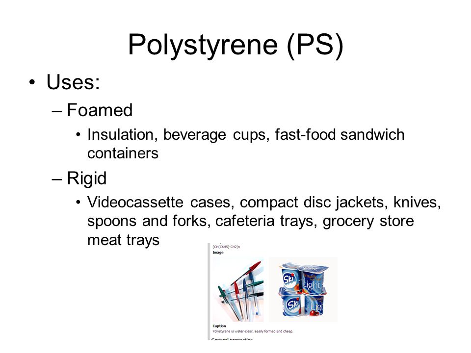 Polystyrene (PS) Uses: Foamed Rigid