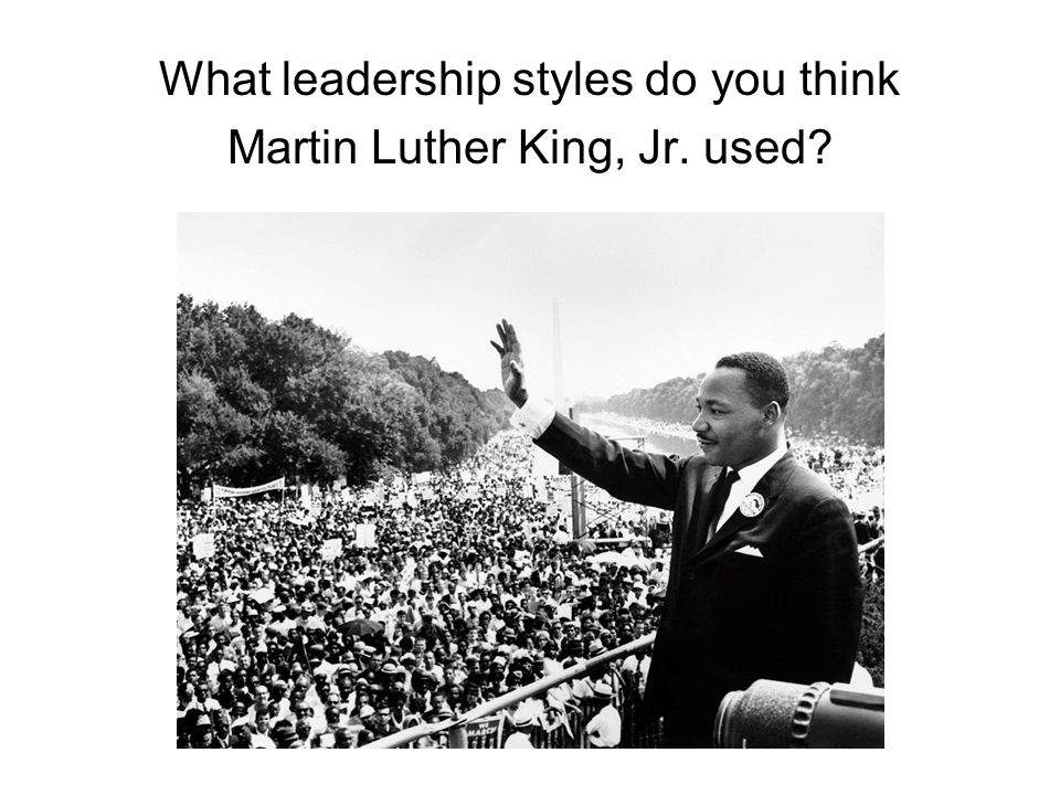 "leadership style of martin luther king ""a genuine leader is not a searcher for consensus but a molder of consensus"" -dr martin luther king jr dr martin luther king jr epitomized the qualities of leadership and self-sacrifice."