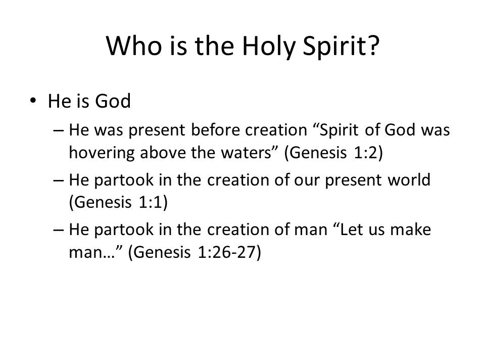 The Holy Spirit Part 1 Who When What Ppt Download