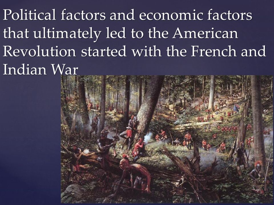 the three contributing factors for the outbreak of the american revolution Three contributing factors for the outbreak of the american revolution were (1)  the king's taxes, (2) neglect of the 13 colonies and (3) england's mercantilism.