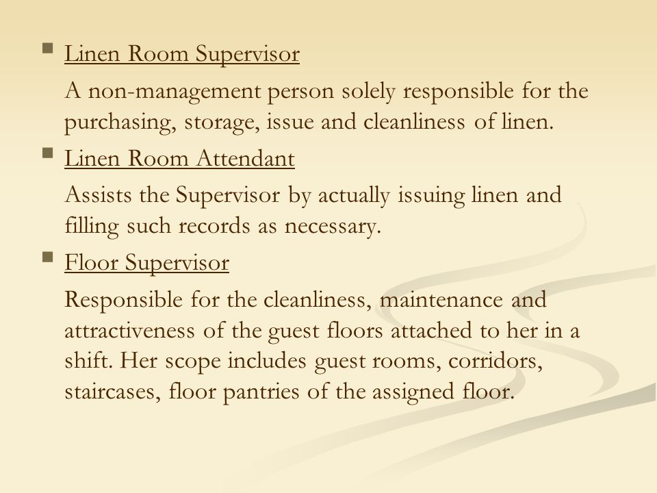 Linen Room Supervisor A Non Management Person Solely Responsible For The  Purchasing, Storage,