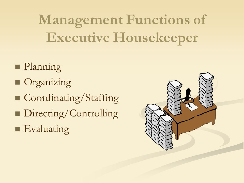 Management Functions Of Executive Housekeeper