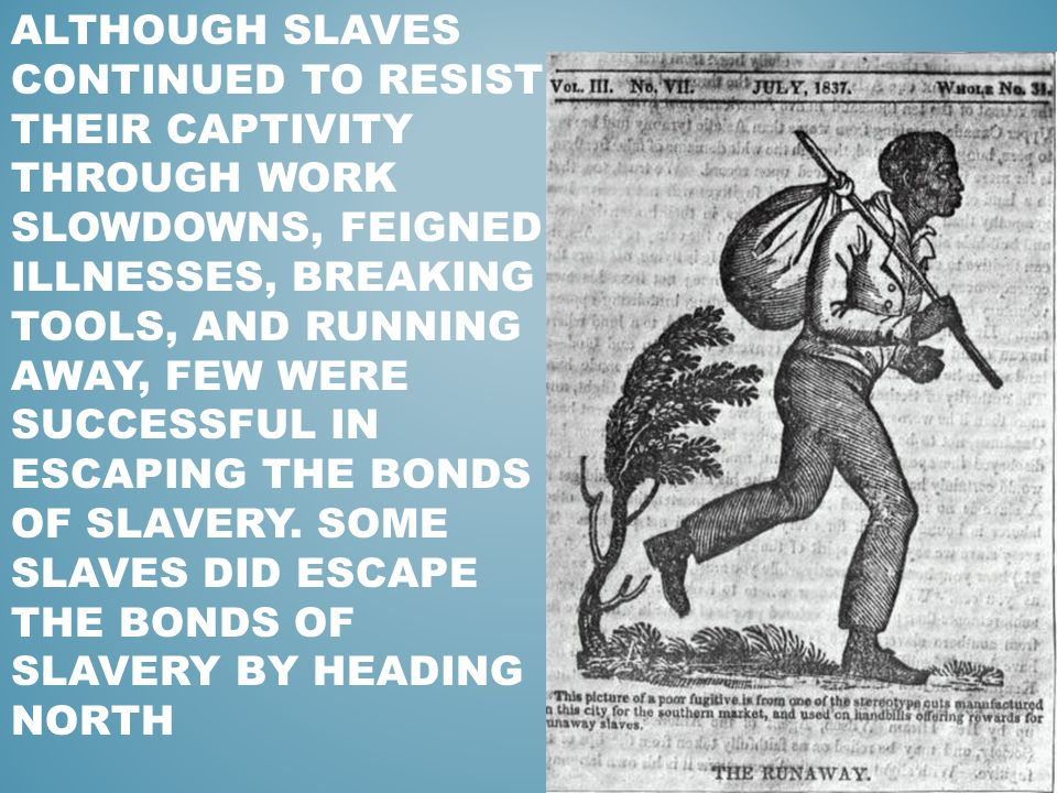how did african americans resist slavery Get an answer for 'how did slaves create their own identity and culture in the cotton kingdom during early 1800s' and find homework help for other slavery questions at enotes  african american .