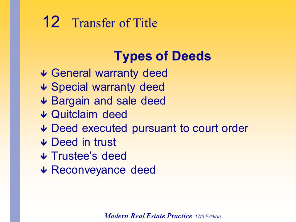 General Warranty Deed Transfer Of Title Types Of Deeds General