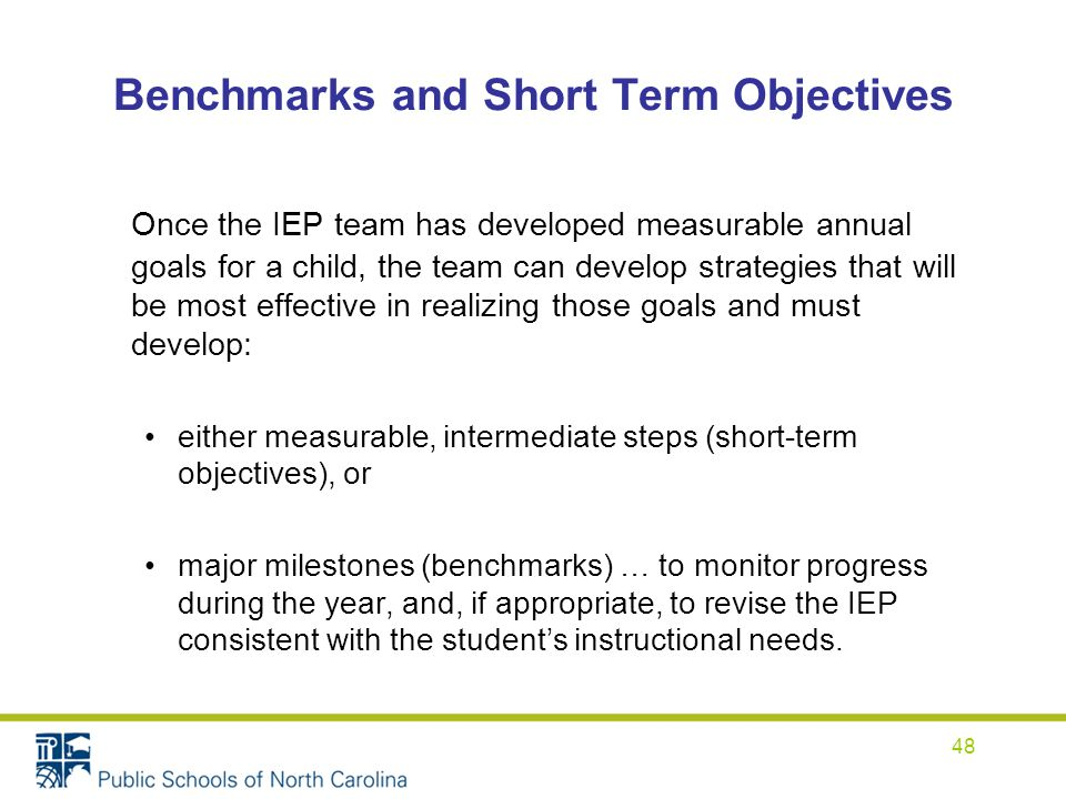short term objectives Iv goals and short-term objectives (use as many copies of this form as needed ) short-term objectives or benchmarks are required for children with disabilities.