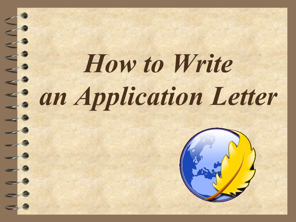 How to write an application letter ppt video online download 1 how to write an application letter expocarfo