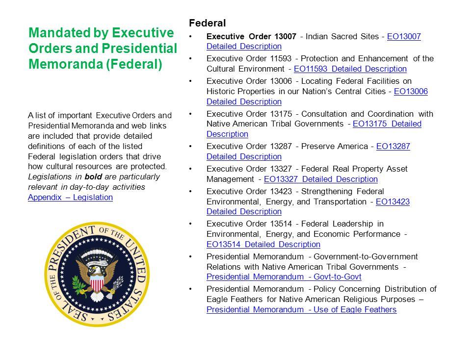 Mandated by Executive Orders and Presidential Memoranda (Federal)